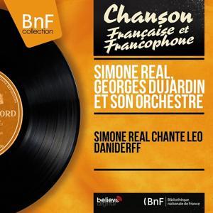 Simone Réal chante Léo Daniderff (Mono Version)