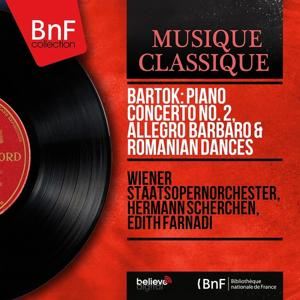 Bartók: Piano Concerto No. 2, Allegro barbaro & Romanian Dances (Mono Version)