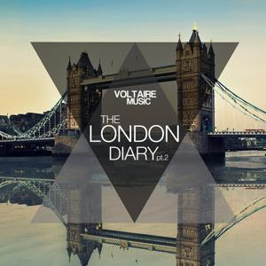 Voltaire Music pres. The London Diary, Pt. 2