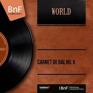 Carnet de bal No. 5 (Mono Version)
