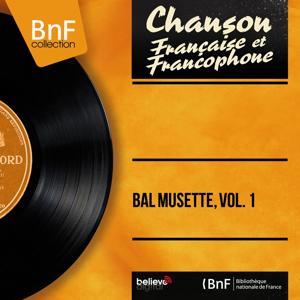 Bal musette, vol. 1 (Mono version)