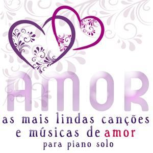 As Mais Lindas Canções E Músicas De Amor Para Piano Solo