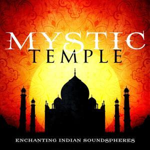Mystic Temple (Enchanting Indian Soundspheres)