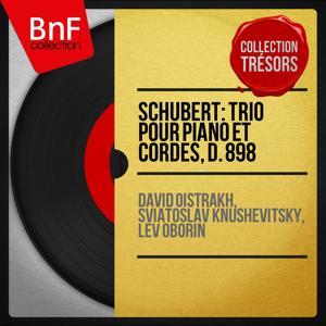 Schubert: Trio pour piano et cordes, D. 898 (Collection trésors, Stereo Version)