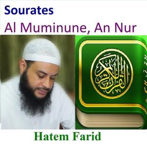 Sourates Al Muminune, An Nur (Quran - Coran - Islam)