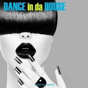 Dance in Da House - Club Night