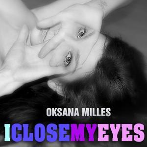 I Close My Eyes