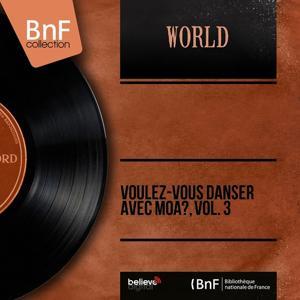 Voulez-vous danser avec moa?, vol. 3 (Mono Version)