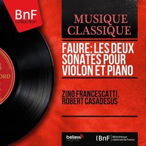 Fauré: Les deux sonates pour violon et piano (Mono Version)