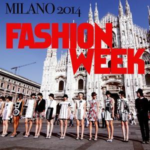 Fashion Week Milano 2014