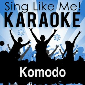 Komodo (Hard Nights) (Karaoke Version)