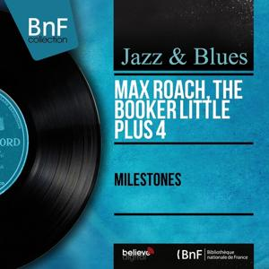 Milestones (Mono Version)
