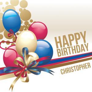 Happy Birthday Christopher