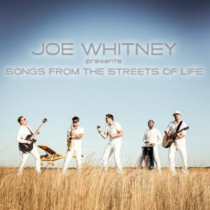 Joe Whitney Presents Songs from the Streets of Life