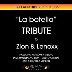 La Botella - Tribute to Zion & Lenoxx