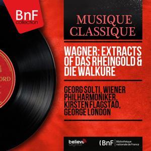 Wagner: Extracts of Das Rheingold & Die Walküre (Stereo Version)