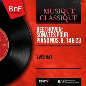Beethoven: Sonates pour piano Nos. 8, 14 & 23 (Mono Version)