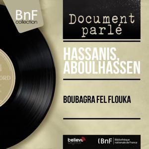 Boubagra Fel Flouka (Mono Version)