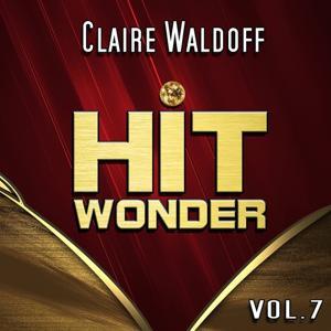 Hit Wonder: Claire Waldoff, Vol. 7