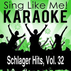 Schlager Hits, Vol. 32 (Karaoke Version)