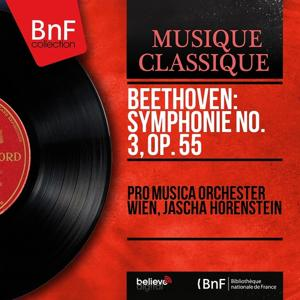 Beethoven: Symphonie No. 3, Op. 55 (Mono Version)