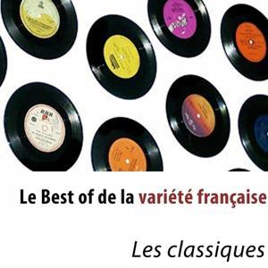Le Best of de la variété française (Les classiques)