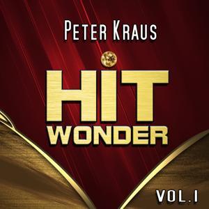 Hit Wonder: Peter Kraus, Vol. 1