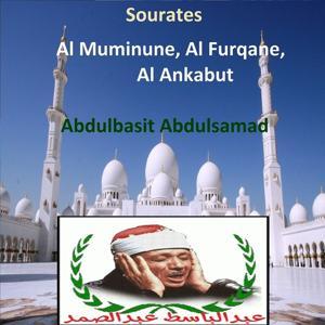 Sourates Al Muminune, Al Furqane, Al Ankabut (Quran - Coran - Islam)