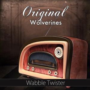 Wabble Twister (Original Recording)