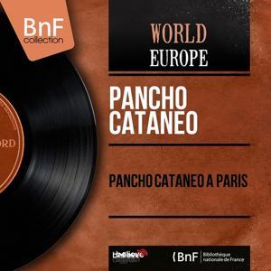 Pancho Cataneo à Paris (Mono Version)