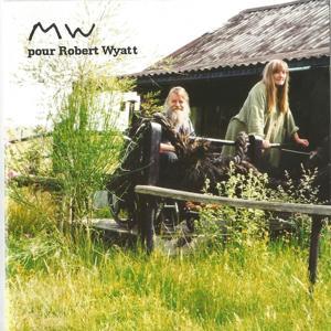 MW pour Robert Wyatt