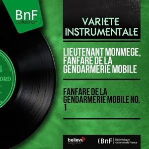 Fanfare de la gendarmerie mobile no. 1 (Mono Version)