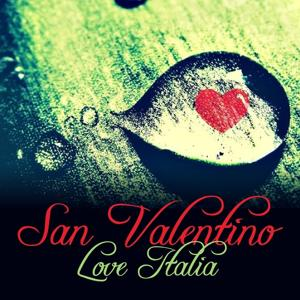 San Valentino Love Italia