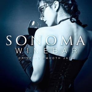 Sonoma Winebar (Drinking Smooth Jazz)