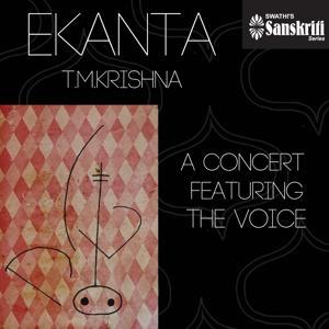 Ekanta: T. M. Krishna