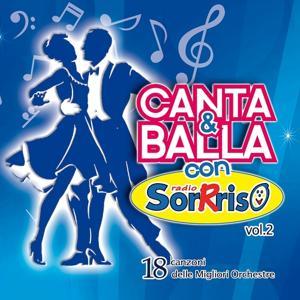 Canta e balla con Radio SorRriso, Vol. 2