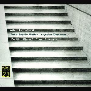 Lutoslawski: Piano Concerto; Partita; Chain 2