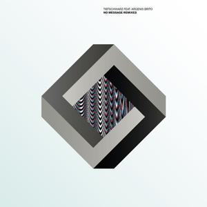 No Message Remixes EP