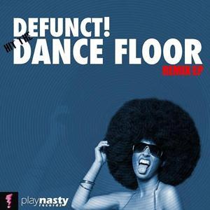 Hit The Dance Floor (Remix EP)