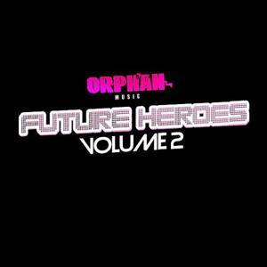 Orphan's Future Heroes Vol.2 EP