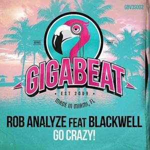 Go Crazy! (feat. Blackwell)
