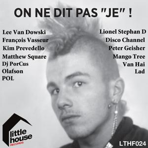 On ne dit pas je ! (The soundtrack of the book)