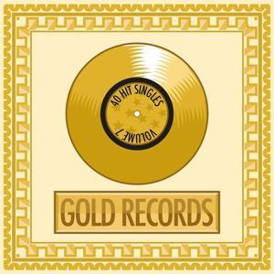 Gold Records, Vol. 7 (40 Hit Singles)