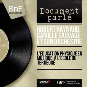 L'education physique en musique: A l'école du 1er degré (Mono Version)