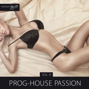 Prog-House Passion, Vol. 9