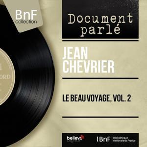Le beau voyage, vol. 2: de Villon à Cocteau (Mono Version)