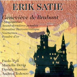 Satie: Geneviéve de Brabant