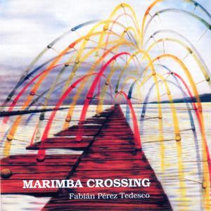 Marimba Crossing