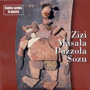 Zizi, Masala, Pazzola, Sozu: Cantos sardos in poesia