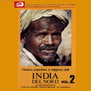 Folk and Religious Music of Norther India Vol. 2: Musica popolare e religiosa dell'India del Nord